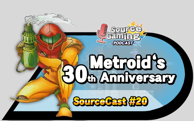 sourcecast 20 metroid s 30th anniversary source gaming